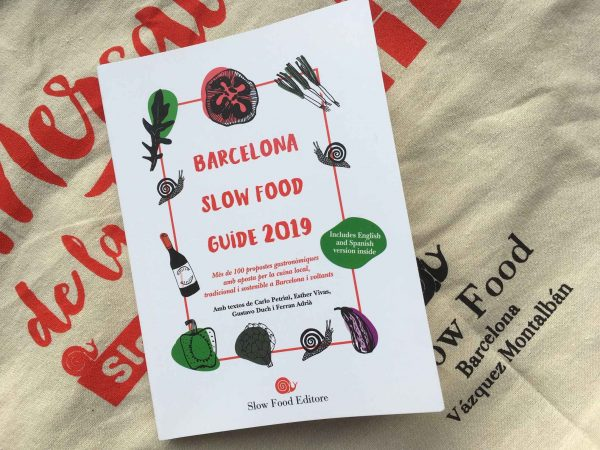 Barcelona Slow Food Guide 2019 – der essenzielle Ecogourmet – Stadtführer